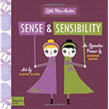 Little Miss Austen: Sense and Sensibility: A Babylit Opposites Primer by Jennifer Adams (10-May-2013) Board book