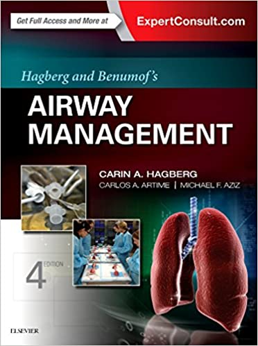 Hagberg and Benumof's Airway Management E-Book, 4th Edition - Original PDF
