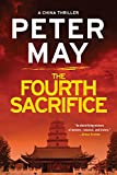 The Fourth Sacrifice (The China Thrillers)