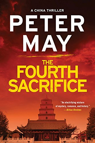 The Fourth Sacrifice  The China Thrillers