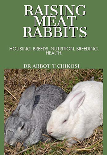 RAISING MEAT RABBITS: HOUSING. BREEDS. NUTRITION. BREEDING. for sale  Delivered anywhere in USA