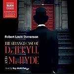 The Strange Case of Dr. Jekyll and Mr. Hyde - plus 'Markheim' | Robert Louis Stevenson