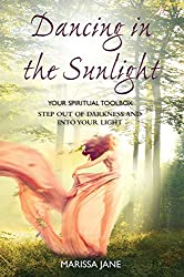 Dancing In The Sunlight: Your Spiritual Toolbox