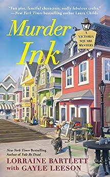 Murder Ink (Victoria Square Mystery Book 6) by [Bartlett, Lorraine, Leeson, Gayle]