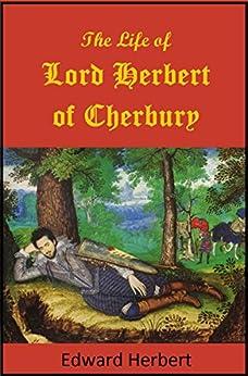 The Life of Lord Herbert of Cherbury by [Herbert, Edward]