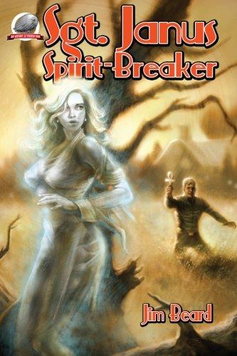 Download Sgt. Janus, Spirit-Breaker PDF