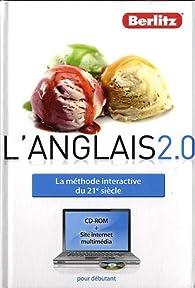 L'anglais 2.0 - La méthode interactive du 21e siècle par  Berlitz