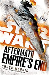 Star Wars Aftermath: Empire's End by Chuck Wendig science fiction book reviews