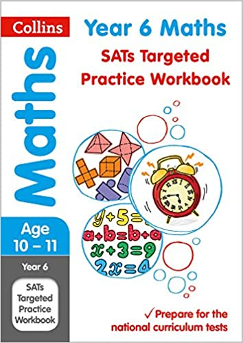 year maths sats targeted practice workbook tests collins  year 6 maths sats targeted practice workbook 2018 tests collins ks2 revision and practice amazon co uk collins ks2 9780008175498 books