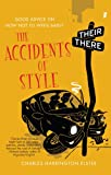 img - for The Accidents of Style: Good Advice on How Not to Write Badly book / textbook / text book