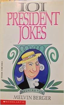 101 President Jokes by Melvin Berger (1990-08-01)