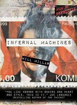 Infernal Machines (A Vintage Horror Novel) by [Millar, Will]