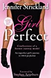 Girl Perfect, Jennifer Strickland, 1599793431