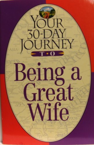 Your 30-Day Journey to Being a Great Wife