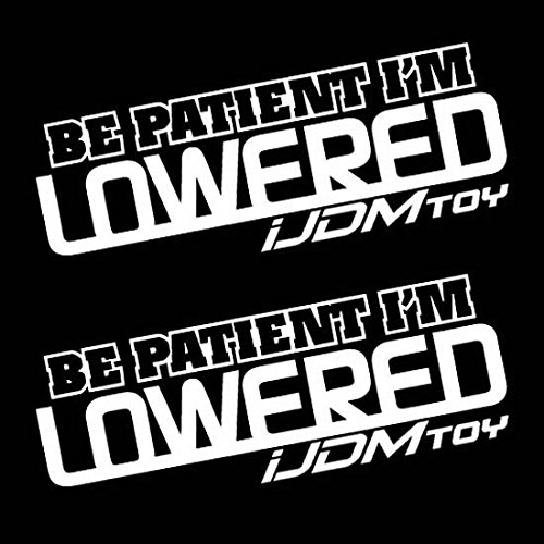 iJDMTOY (2 7-Inch JDM Euro Funny Be Patient I'm Lowered Car Window Decals Stickers