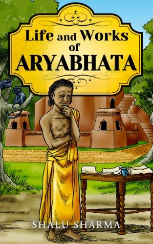 Life and Works of Aryabhata