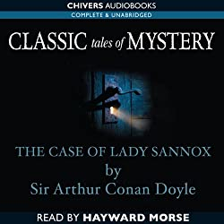 Classic Tales of Mystery: The Case of Lady Sannox