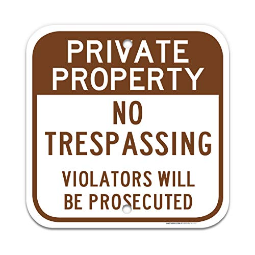 Private Property Sign, No Trespassing Sign, 12x12 Rust Free Aluminum, Weather/Fade Resistant, Easy Mounting, Indoor/Outdoor Use, Made in USA by SIGO SIGNS