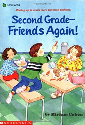 Second Grade Friends Again Miriam Cohen Diane Palmisciano