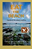 Eat the Beach: A guide to the edible seashore (Coastal Survival Handbooks): Written by Fraser Christian, 2013 Edition, (2nd Revised edition) Publisher: Practical Inspiration Publishing [Paperback]