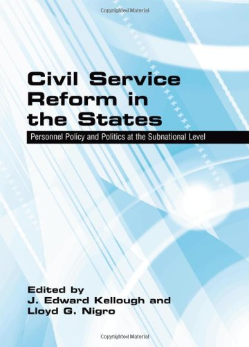 Civil Service Reform in the States: Personnel Policies and Politics at the Subnational Level (Suny Series in Public Admi