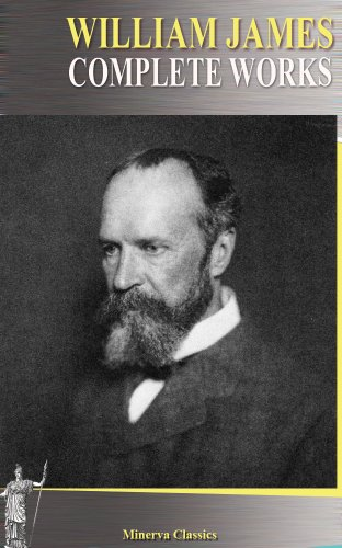 - Complete Works of William James