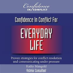 Confidence in Conflict for Everyday Life