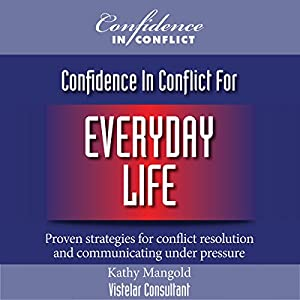 Confidence in Conflict for Everyday Life Audiobook