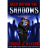Deep Within The Shadows (The Superstition Series Book 1)