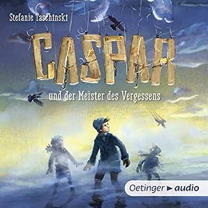 Caspar und der Meister des Vergessens Hörbuch