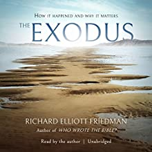 The Exodus Audiobook by Richard Elliott Friedman Narrated by Richard Elliott Friedman