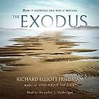 The Exodus by Richard Elliott Friedman