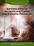 Identification of Students for Gifted and Talented Programs 9781412904285