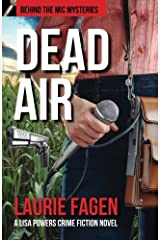 Dead Air: A Lisa Powers Crime Fiction Novel (Behind the Mic Mysteries) (Volume 2) Paperback