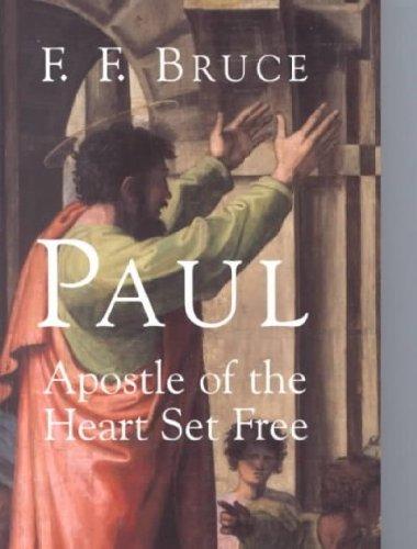Paul:Apostle Of Heart Set Free