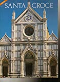 img - for Santa Croce [English Edition] (Photo guide to the The Basilica di Santa Croce) book / textbook / text book