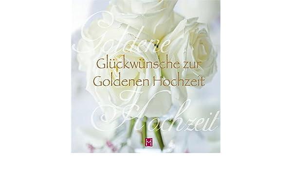Glückwünsche Zur Goldenen Hochzeit Amazones Libros En