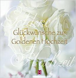 Zur Goldenen Hochzeit Glückwünsche Lll Glückwünsche Zur