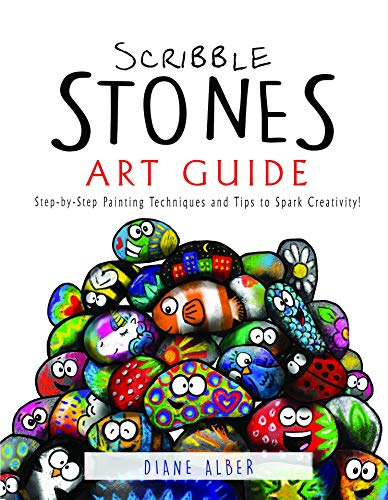 Scribble Stones Art Guide: Step by Step Painting Techniques and Tricks by [Alber, Diane]