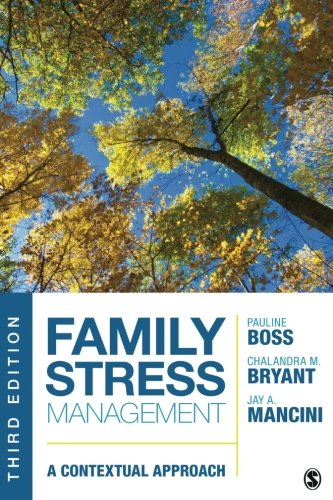 Family Stress Management: A Contextual Approach by SAGE Publications, Inc