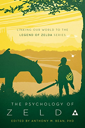 The Psychology of Zelda: Linking Our World to the Legend of Zelda Series (English Edition)