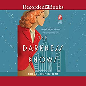 The Darkness Knows Audiobook