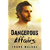 Dangerous Affairs (Deceiving Looks Book 1)