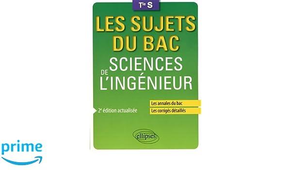 Sciences de lingénieur Tle S (Les sujets du bac): Amazon.es: Anthony Lemoal, Jean-Yves Rault: Libros en idiomas extranjeros