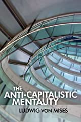 The Anti-Capitalistic Mentality Paperback