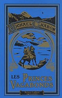 Les princes vagabonds par Chabon