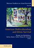 American Multiculturalism and Ethnic Survival, , 3631612184