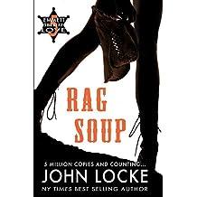 Rag Soup (An Emmett Love Western Book 5)