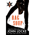 Rag Soup (An Emmett Love Western Book 5)