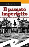 Il passato imperfetto. La nuova indagine di Lisa Sparodova tra Torino e il Canavese